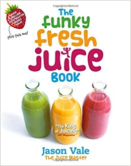 Funky Fresh Juice Book by Jason Vale (eng)