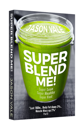 Super Blend Me! Book by Jason Vale (eng)